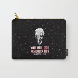 You will NOT remember this! Carry-All Pouch