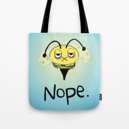 Zombie Bee/Zom-BEE - Give Me NOPE. Tote Bag
