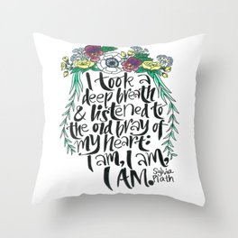 Hand-lettered Sylvia Plath quote with flowers Throw Pillow