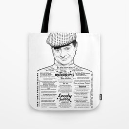 The Man from Del Peckham he says... Tote Bag