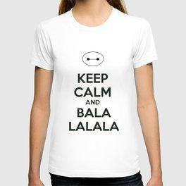 Keep Calm and Balala T-shirt