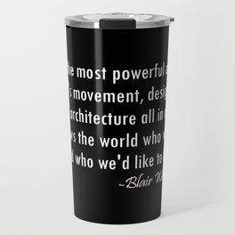 Blair Waldorf Fashion Quote Travel Mug
