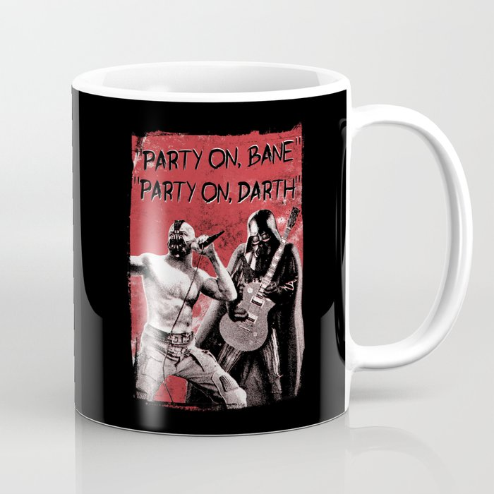 Party on, Bane Coffee Mug