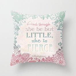 She Is Fierce  Throw Pillow