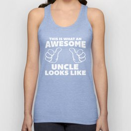 Awesome Uncle Looks Like Quote Unisex Tank Top