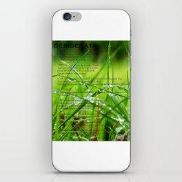 Desiderata iPhone Skin