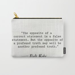 Niels Bohr quote Carry-All Pouch