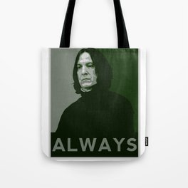 Severus Snape Always Tote Bag