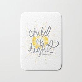 "EPHESIANS 5:8-10 ""CHILD OF LIGHT"" Bath Mat"