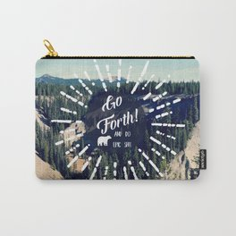 Go Forth! Carry-All Pouch