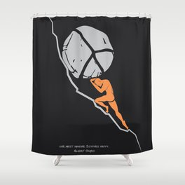One Must Imagine Sisyphus Happy - Illustration - Albert Camus Quote Shower Curtain