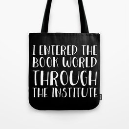 I Entered The Book World Through V6 (Inverted) Tote Bag