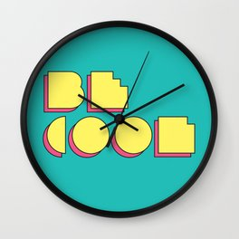 80s Be Cool Wall Clock