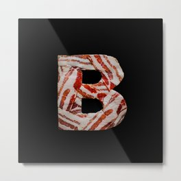 B is for Bacon Metal Print