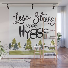 Less stress more Hygge Wall Mural