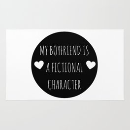 My Boyfriend Is A Fictional Character (Black) Rug