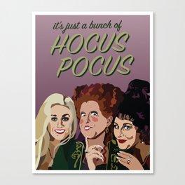 It's Just Hocus Pocus Canvas Print