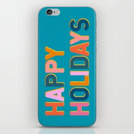 Colorful Happy Holidays Typography iPhone Skin
