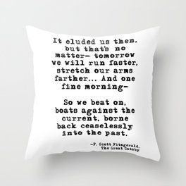 Tomorrow we will run faster Throw Pillow