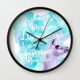 Much like the glorious llamacorn, I too am majestic and beautiful. Wall Clock