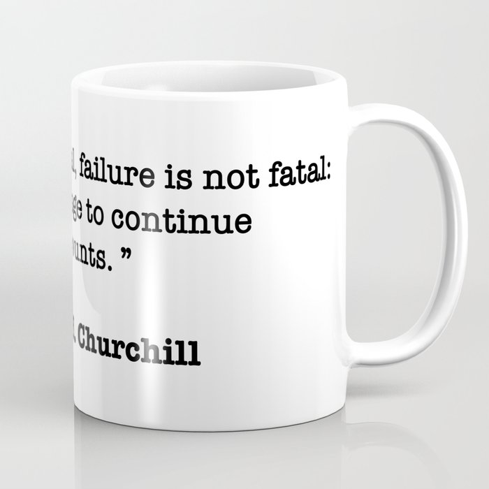Winston Churchill Quote Coffee Mug