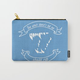 What Doesn't Kill Me Carry-All Pouch