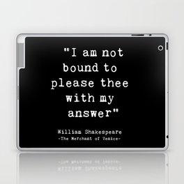 Shakespeare quote philosophy typography black white Laptop & iPad Skin