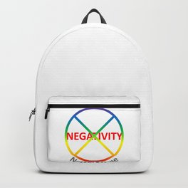 Negativity Not Welcome Backpack