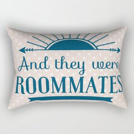 And They Were Roommates (Pink) Rectangular Pillow