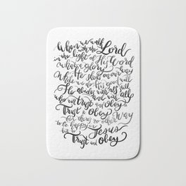 Trust and Obey - Hymn - BW Bath Mat