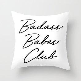 Badass Babes Club 2 Throw Pillow