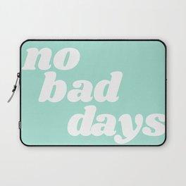 no bad days IX Laptop Sleeve