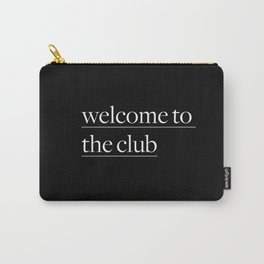 Welcome to the CLub Carry-All Pouch