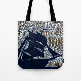 true sea ship Tote Bag