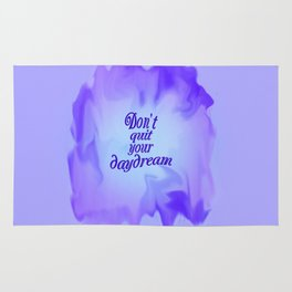 don't quit your daydream Rug