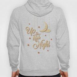 Up All Night Hoody