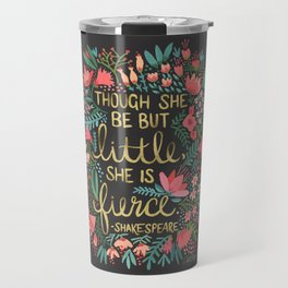 Little & Fierce on Charcoal Travel Mug