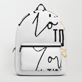 You Are The Gin To My Tonic Backpack