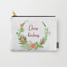 Choose Kindness - A Beautiful Floral Wreath Carry-All Pouch