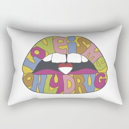 love is my only drug Rectangular Pillow