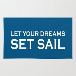 Let Your Dreams Set Sail - Blue and White Rug