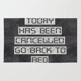 Today has been cancelled - on chalk Rug
