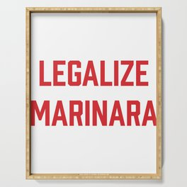 Legalize Marinara Funny Italian Food Pun Serving Tray