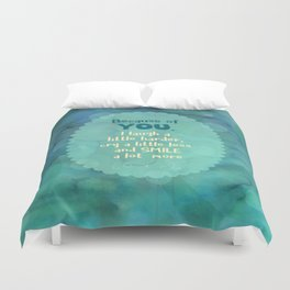 Because of You Duvet Cover