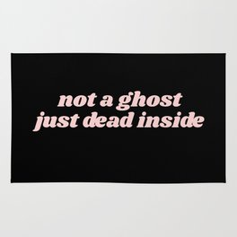 not a ghost just dead inside Rug