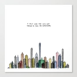 I felt like the city was trying to tell me something. Canvas Print