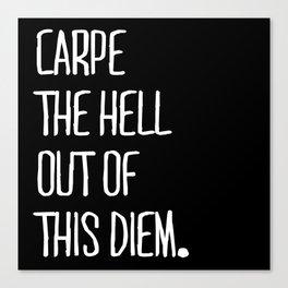 Carpe Diem ///www.pencilmeinstationery.com Canvas Print