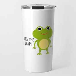 Take The Leap! Travel Mug