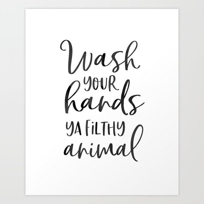 Bathroom Wall Decor Wash Your Hands Ya Filthy Animal