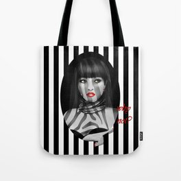 Why not? Tote Bag